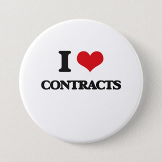 I love Contracts 7.5 Cm Round Badge