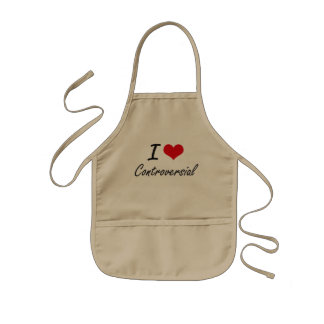 I love Controversial Kids Apron