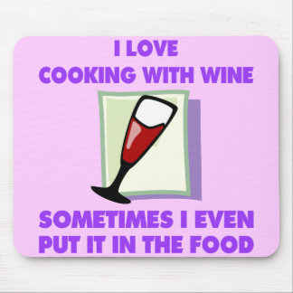 I LOVE COOKING WITH WINE MOUSEPADS