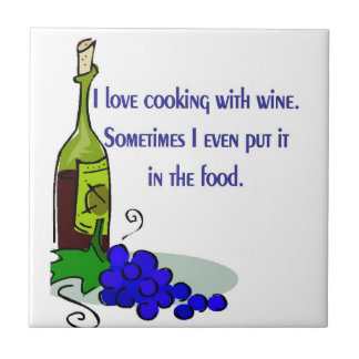 I love cooking with wine ceramic tile