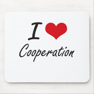 I love Cooperation Mouse Pad