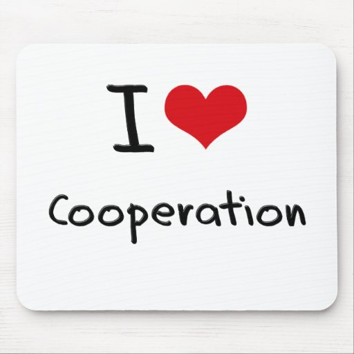 I love Cooperation Mouse Pads