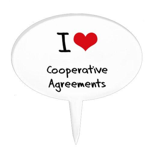 I love Cooperative Agreements Cake Pick