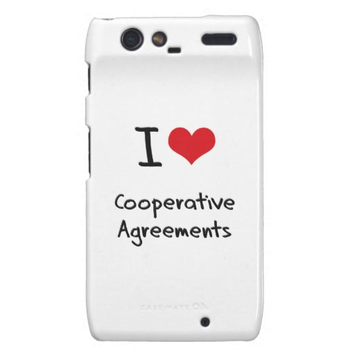 I love Cooperative Agreements Droid RAZR Cover