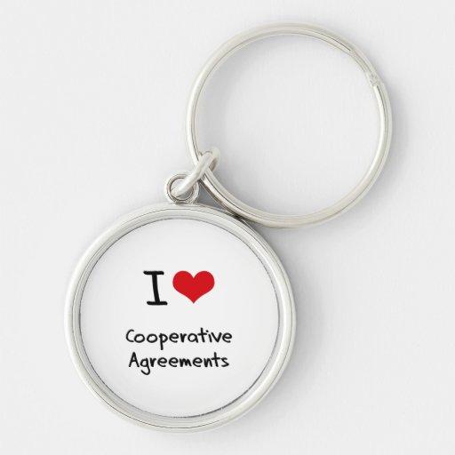 I love Cooperative Agreements Key Chains