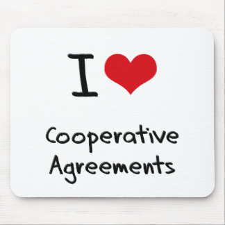 I love Cooperative Agreements Mouse Pads