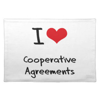 I love Cooperative Agreements Placemats