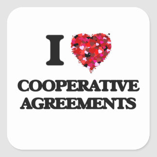 I love Cooperative Agreements Square Sticker
