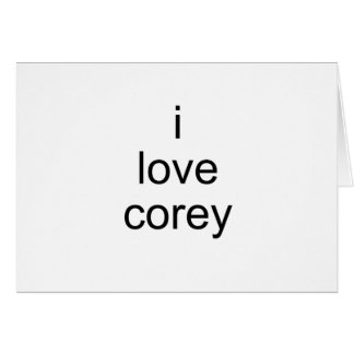 i love corey greeting cards