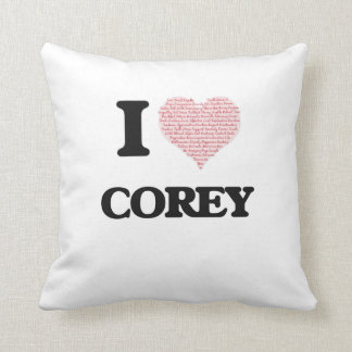 I Love Corey (Heart Made from Love words) Throw Cushions