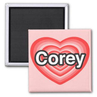 I love Corey. I love you Corey. Heart Square Magnet