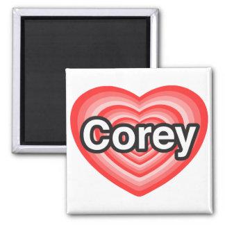 I love Corey. I love you Corey. Heart Fridge Magnet