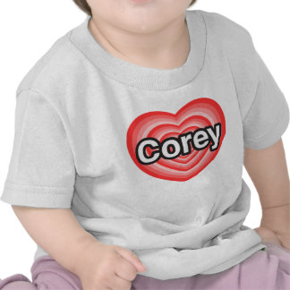 I love Corey. I love you Corey. Heart Tees