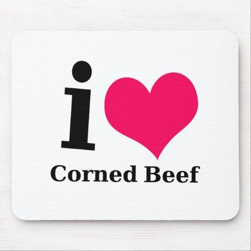 I love Corned Beef Mousepad