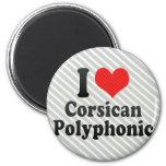 I Love Corsican+Polyphonic Fridge Magnets