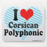 I Love Corsican+Polyphonic Mouse Pad