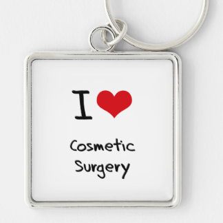 I love Cosmetic Surgery Key Chain