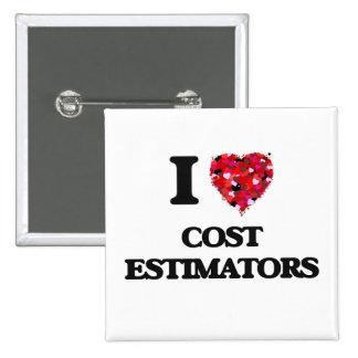 I love Cost Estimators 15 Cm Square Badge