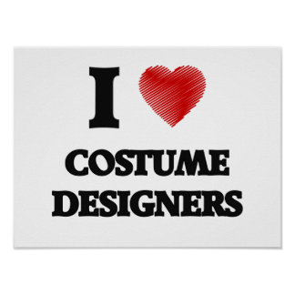 I love Costume Designers (Heart made from words) Poster