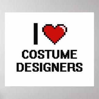 I love Costume Designers Poster