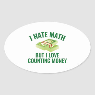 I Love Counting Money Oval Sticker