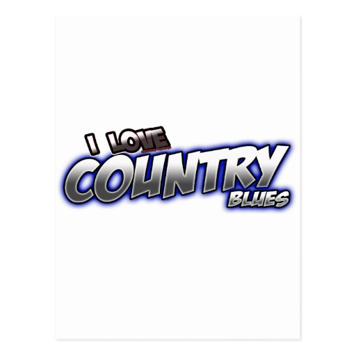 I Love Country BLUES music Post Card