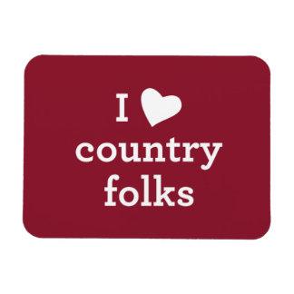 I Love Country Folks Magnet