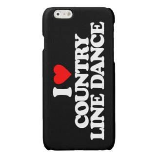 I LOVE COUNTRY LINE DANCE iPhone 6 PLUS CASE