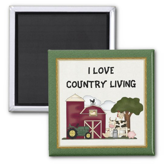 I Love Country Living magnet