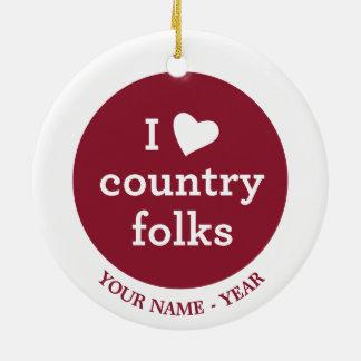 I Love Country Round Ceramic Decoration