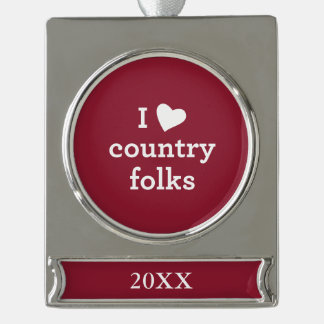 I Love Country Silver Plated Banner Ornament