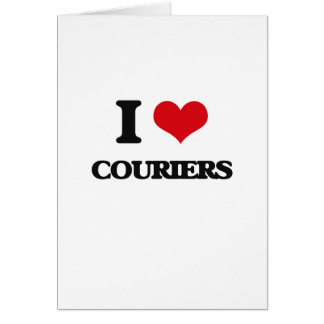 I love Couriers Greeting Cards