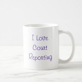 I Love Court Reporting mug