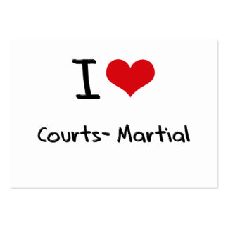 I love Courts-Martial Business Card Templates