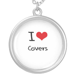 I love Covers Custom Necklace