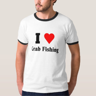 I love Crab Fishing T-Shirt