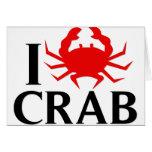 I Love Crab Greeting Card