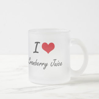 I Love Cranberry Juice artistic design Frosted Glass Coffee Mug