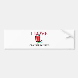 I Love Cranberry Juice Bumper Sticker
