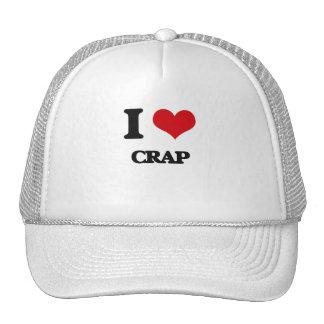 I love Crap Mesh Hats