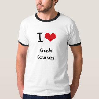 I love Crash Courses T-Shirt