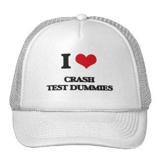 I love Crash Test Dummies Trucker Hat