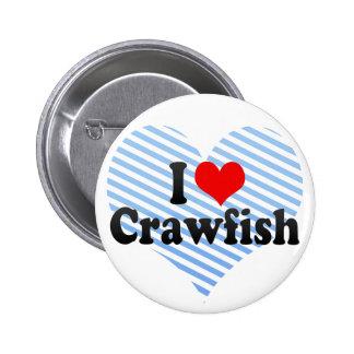 I Love Crawfish 6 Cm Round Badge