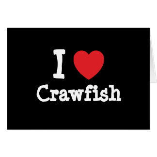 I love Crawfish heart T-Shirt Greeting Card