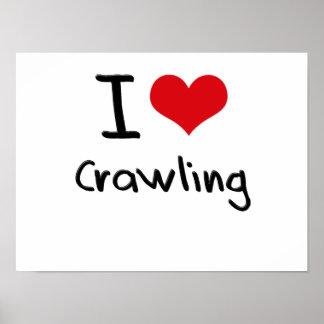 I love Crawling Print