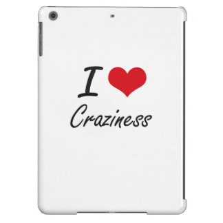 I love Craziness Cover For iPad Air