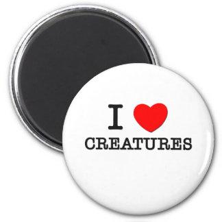 I Love Creatures Fridge Magnet