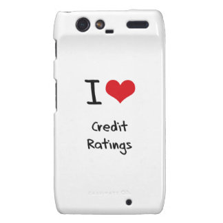 I love Credit Ratings Droid RAZR Cover