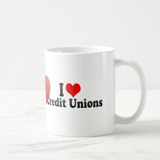 I Love Credit Unions Coffee Mug