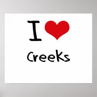 I love Creeks Poster